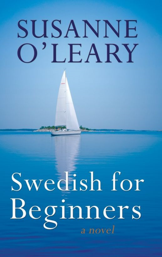 Swedish for Beginners By: Susanne O'Leary
