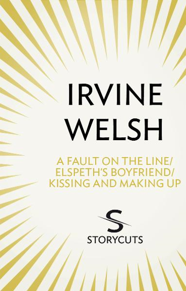 A Fault on the Line / Elspeth?s Boyfriend / Kissing and Making Up (Storycuts)