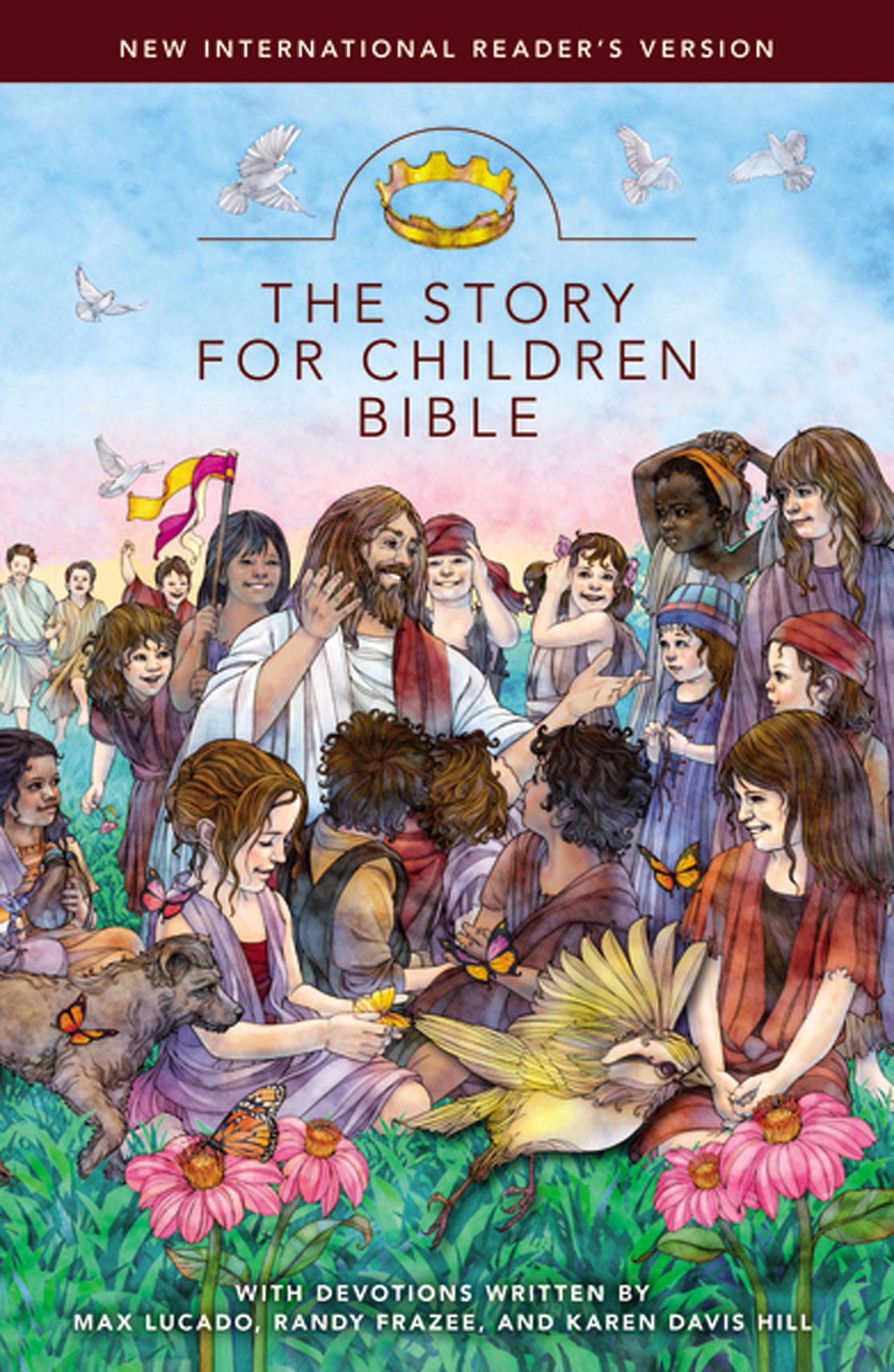 The Story for Children Bible, NIrV By: Karen Davis   Hill,Max   Lucado,Randy   Frazee