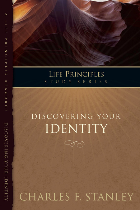 Discovering Your Identity By: Charles Stanley