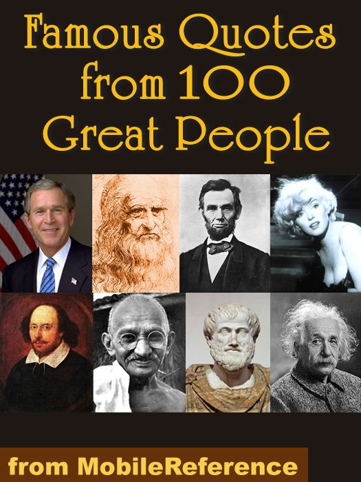 Famous Quotes from 100 Great People (Mobi Reference)