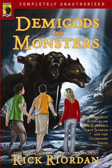 Demigods and Monsters By: Leah Wilson,Rick Riordan