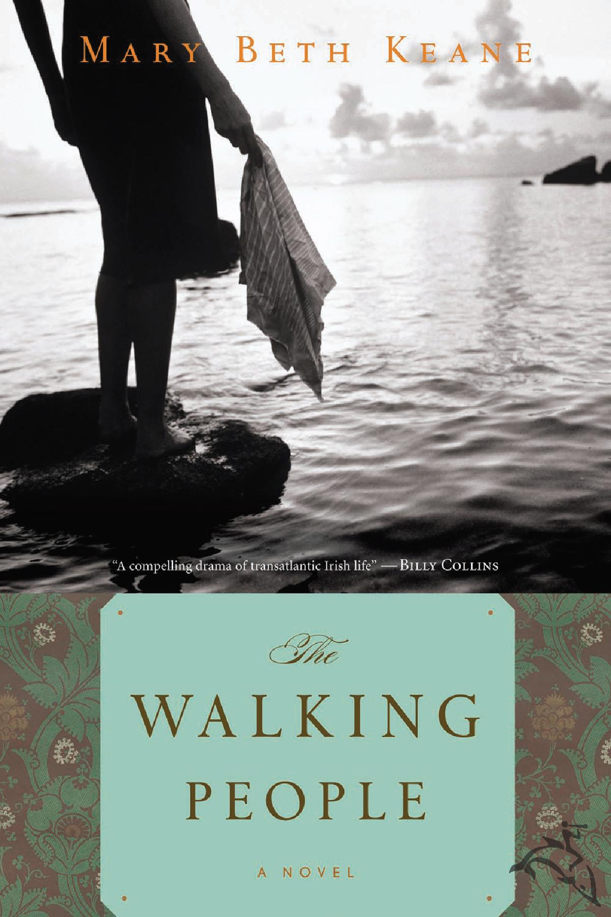 The Walking People By: Mary Beth Keane
