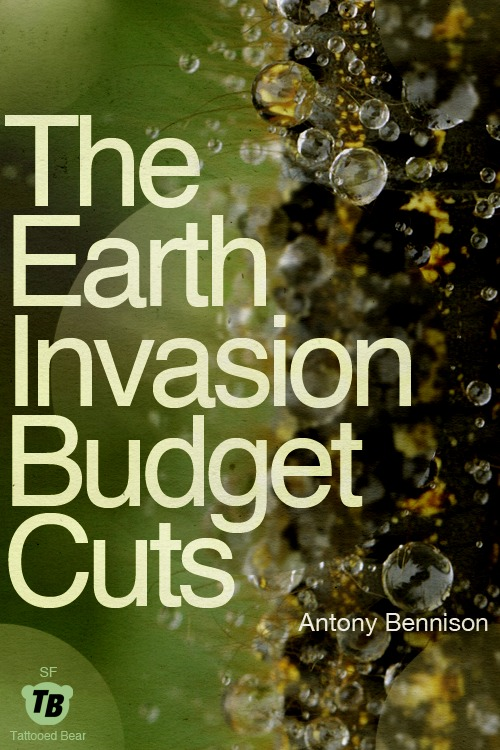 The Earth Invasion Budget Cuts