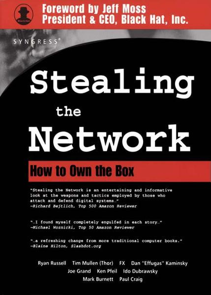 Stealing The Network How to Own the Box