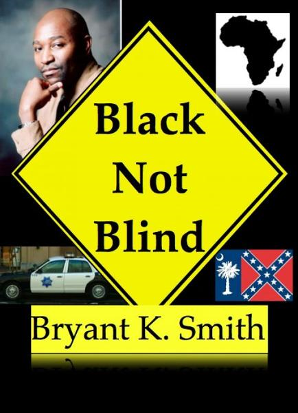 Black Not Blind