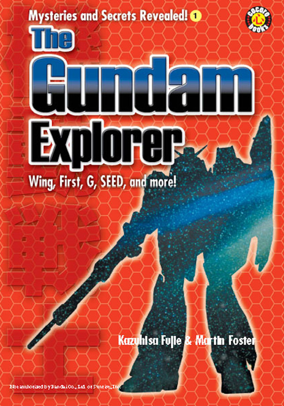 The Gundam Explorer: Wing, First, G, Seed and More!