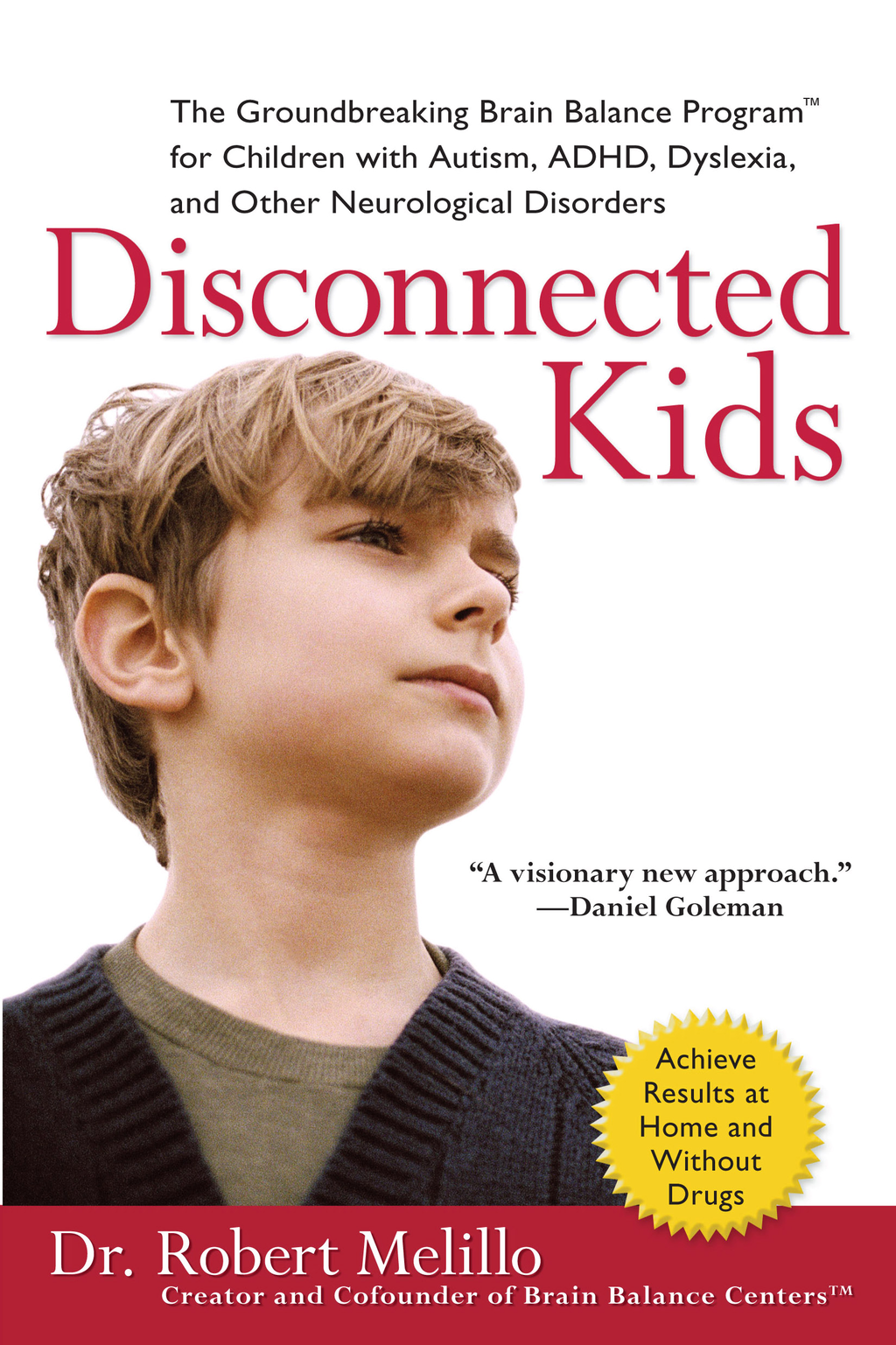 Disconnected Kids By: Dr. Robert Melillo