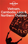 Lonely Planet Vietnam, Cambodia, Laos & Northern Thailand: