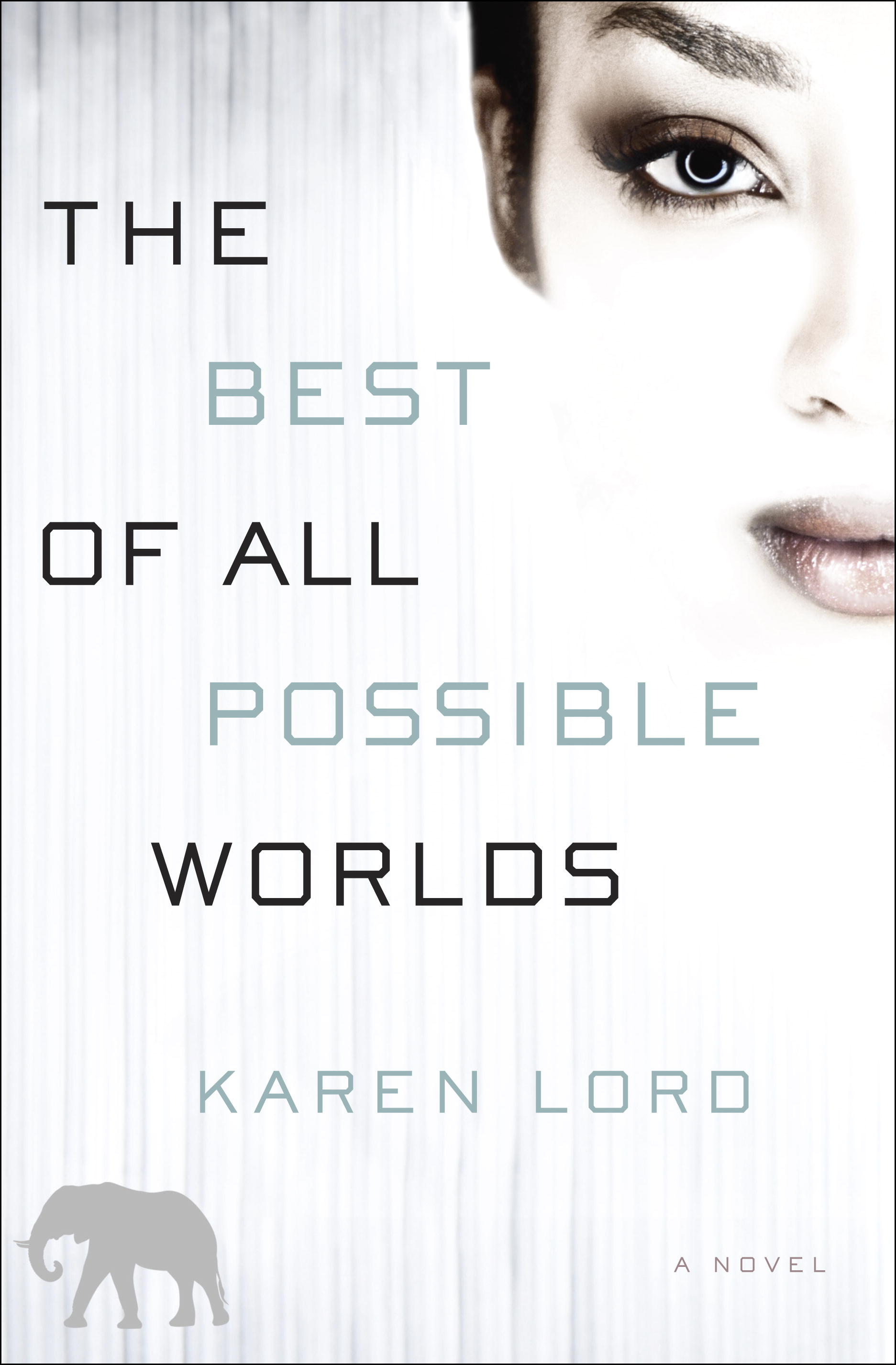 The Best of All Possible Worlds By: Karen Lord