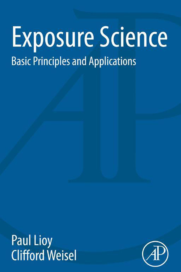 Exposure Science Basic Principles and Applications