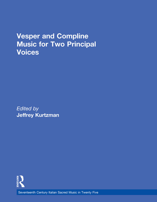 Vesper and Compline Music for Two Principal Voices Vesper & Compline Music for Two Principal Voices
