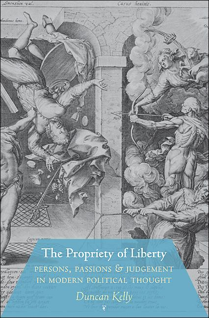 The Propriety of Liberty By: Duncan Kelly