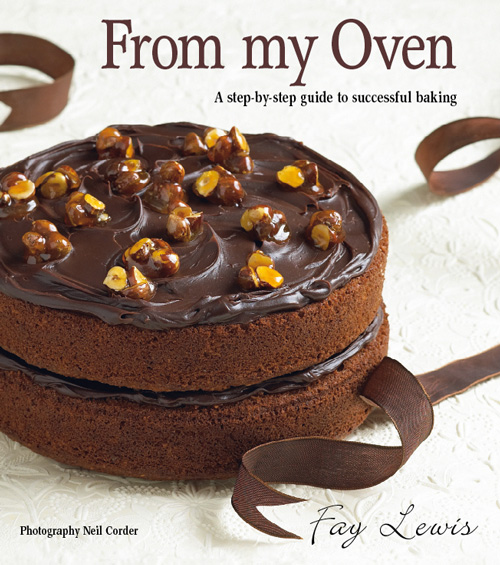 From My Oven A step-by-step guide to successful baking