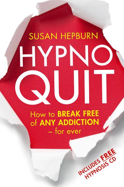 Hypnoquit How to break free of any addiction - for ever