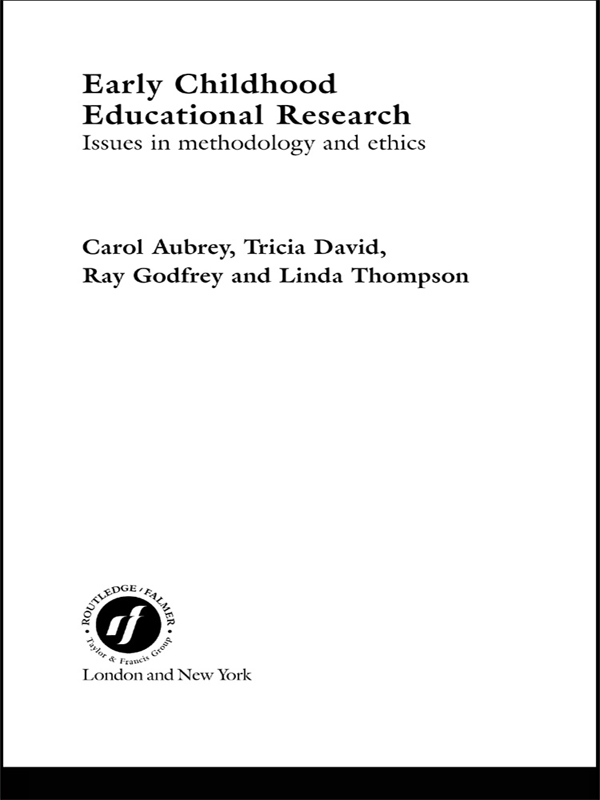 Early Childhood Educational Research Issues in Methodology and Ethics