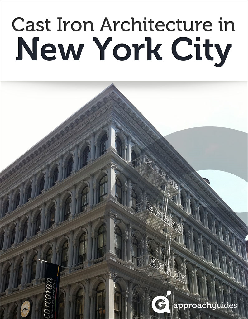 New York City Revealed: Cast Iron Architecture  (NYC Travel Guide) By: Approach Guides,David Raezer,Jennifer Raezer
