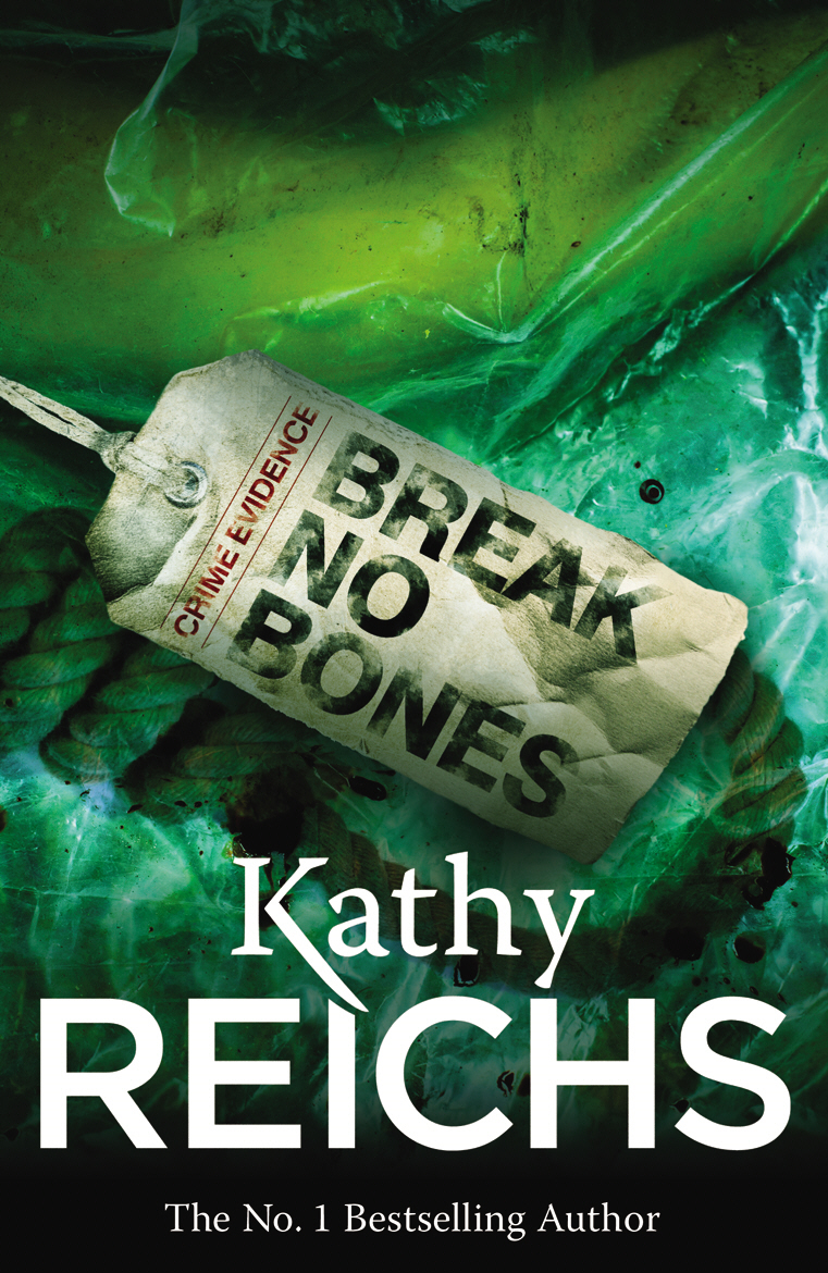 Break No Bones (Temperance Brennan 9)