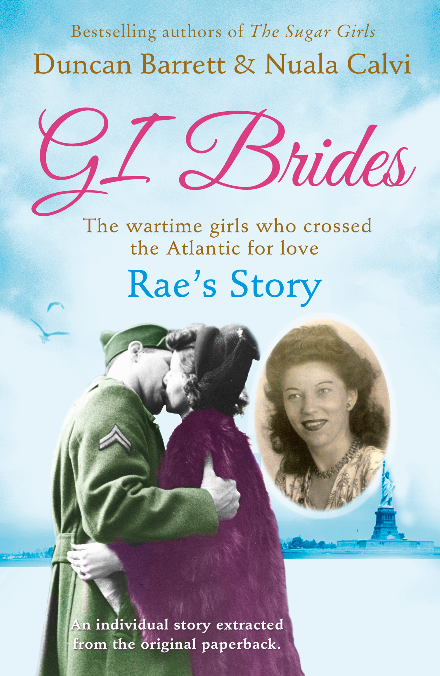 Rae?s Story (GI Brides Shorts,  Book 4)