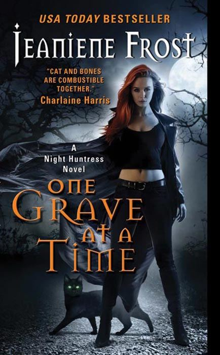 One Grave at a Time: A Night Huntress Novel By: Jeaniene Frost