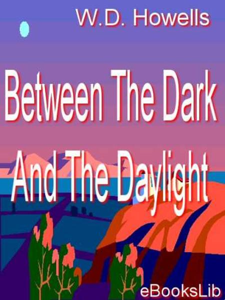 Between The Dark And The Daylight - Illustrated