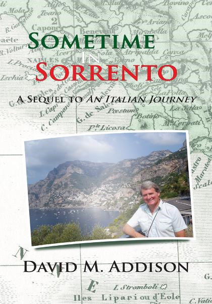 Sometime In Sorrento By: David M. Addison
