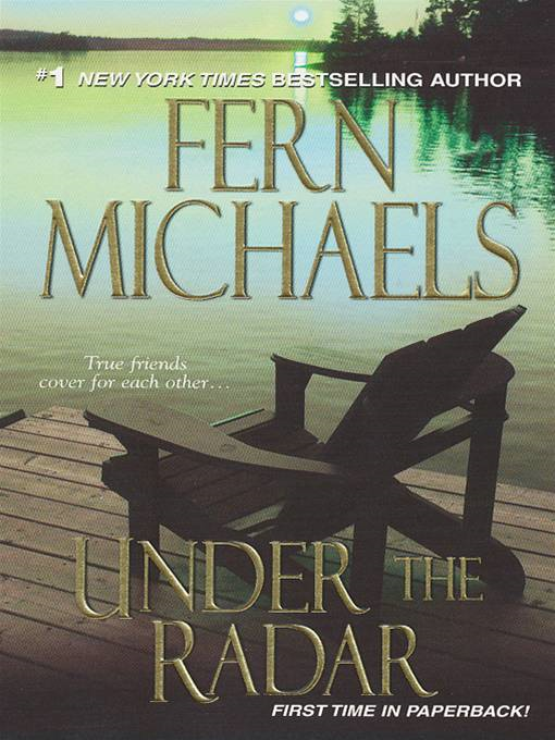 Under the Radar By: Fern Michaels