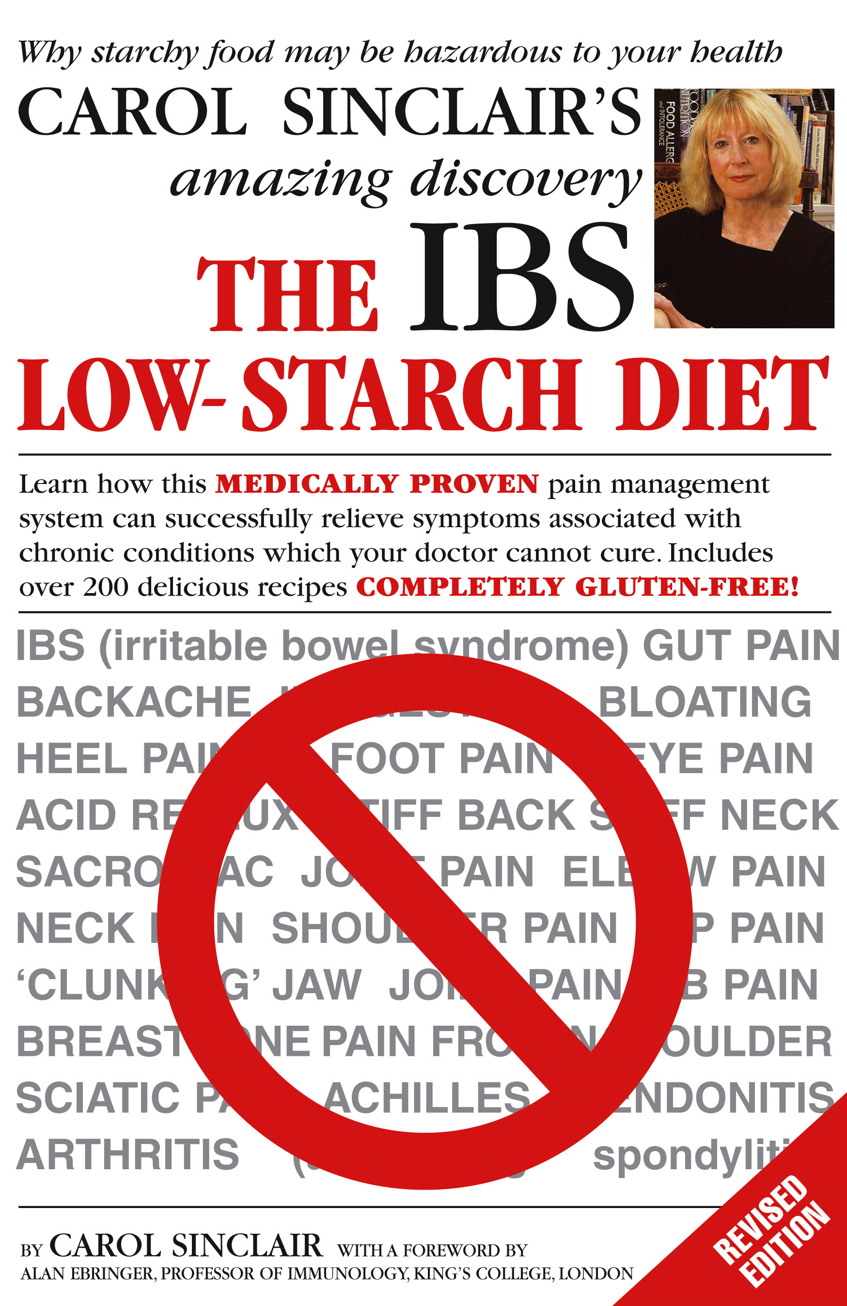 The IBS Low-Starch Diet Why starchy food may be hazardous to your health