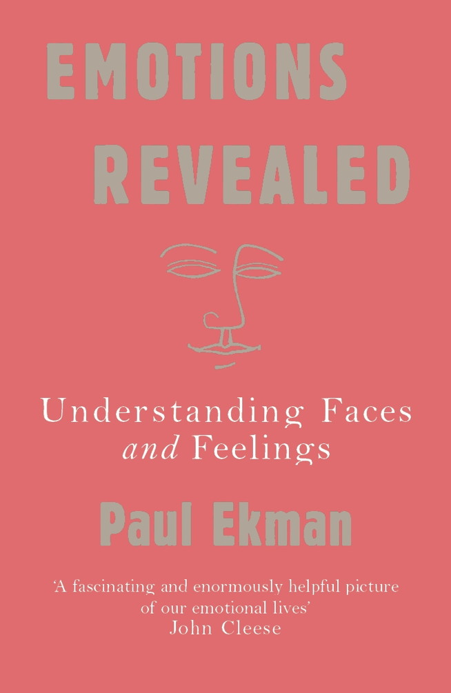 Emotions Revealed Understanding Faces and Feelings