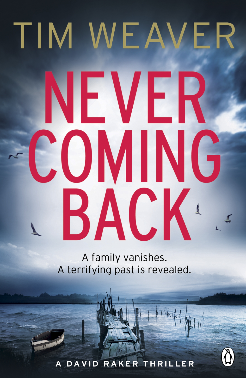 Never Coming Back David Raker Novel #4