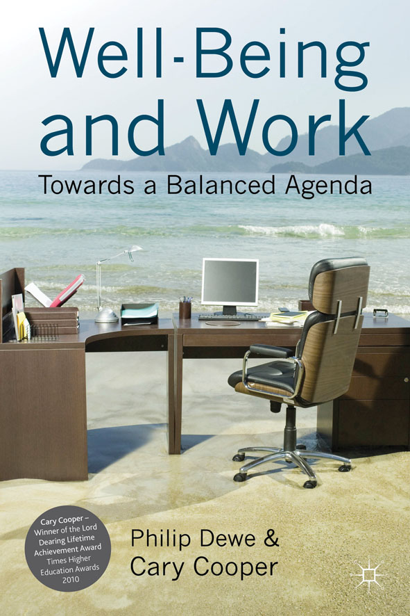 Well-Being and Work Towards a Balanced Agenda
