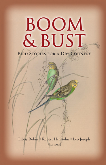 Boom and Bust Bird Stories for a Dry Country