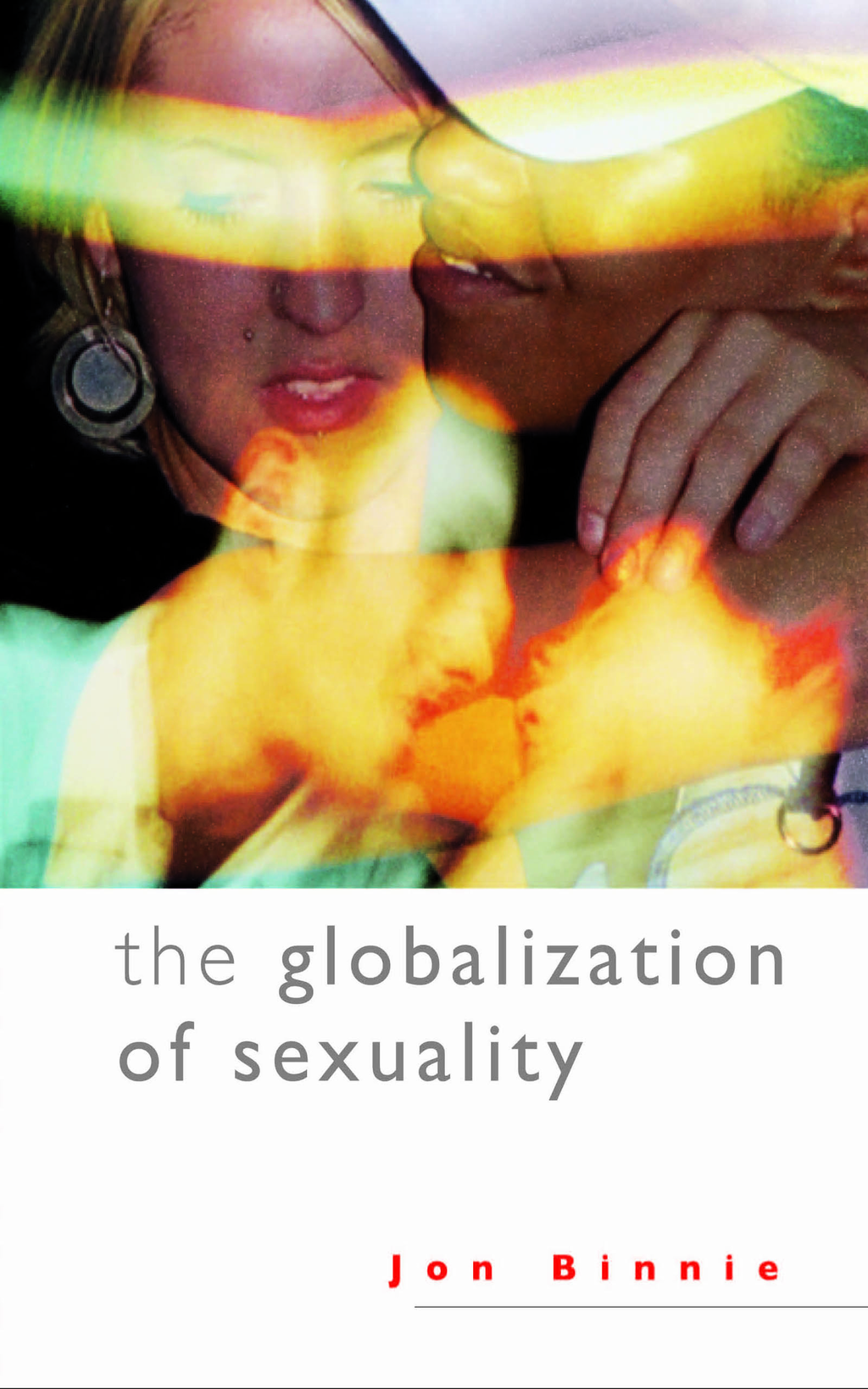 The Globalization of Sexuality