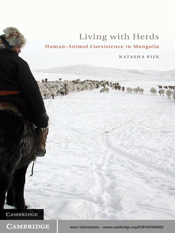 Living with Herds Human-Animal Coexistence in Mongolia