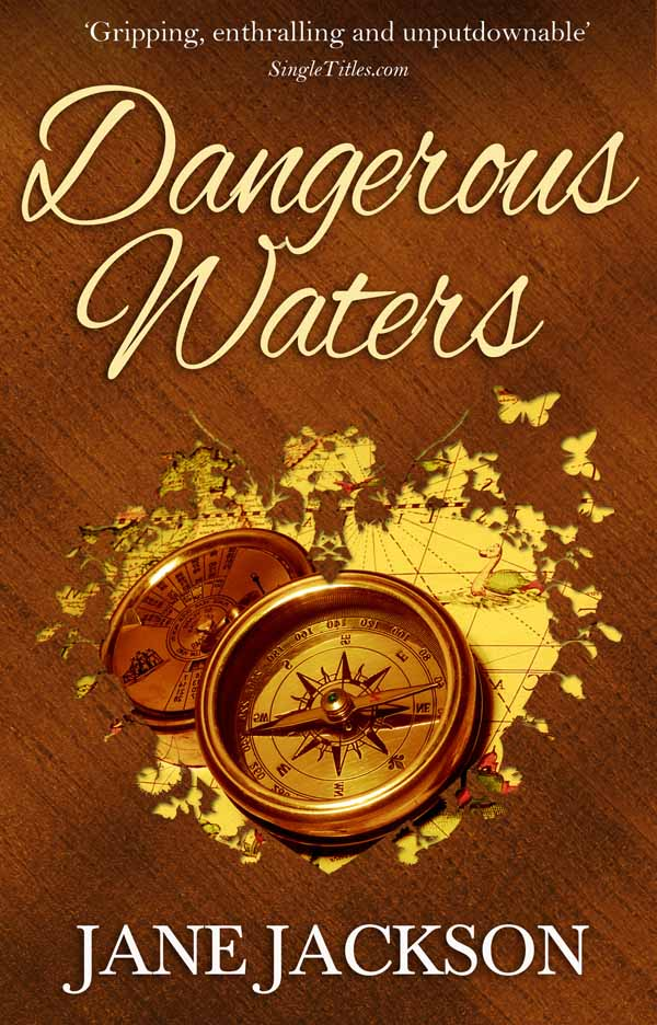 Dangerous Waters By: Jane Jackson
