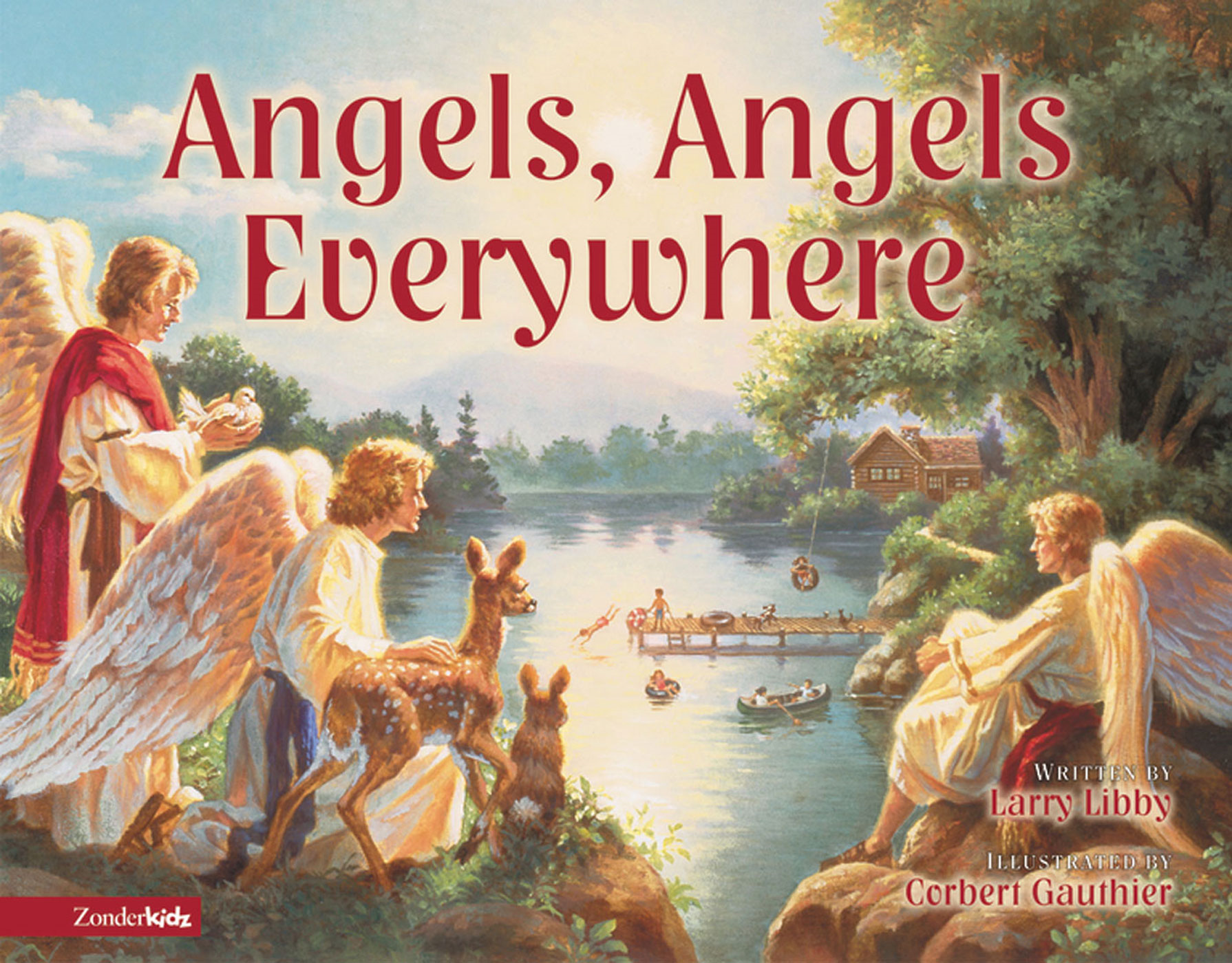 Angels, Angels Everywhere By: Larry   Libby