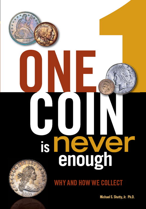 One Coin is Never Enough Why and How We Collect