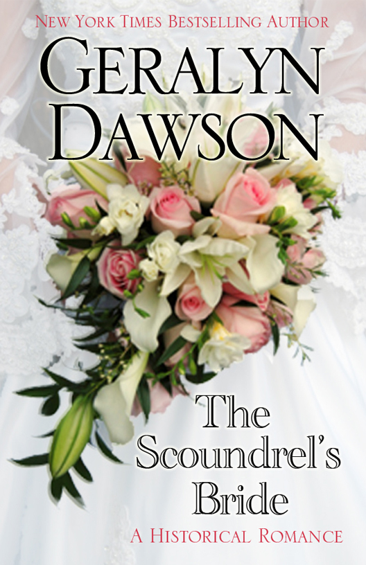 The Scoundrel's Bride By: Geralyn Dawson