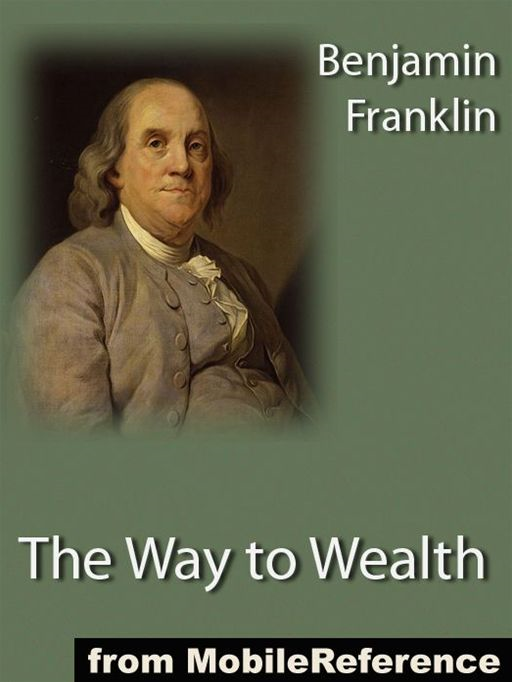 The Way To Wealth  (Mobi Classics)