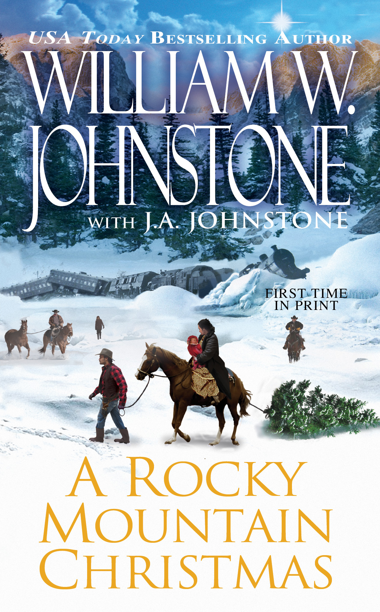 A Rocky Mountain Christmas By: J.A Johnstone,William W. Johnstone