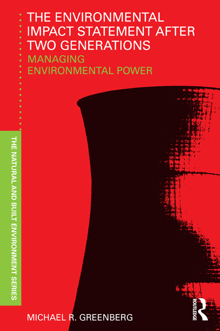 The Environmental Impact Statement After Two Generations Managing Environmental Power