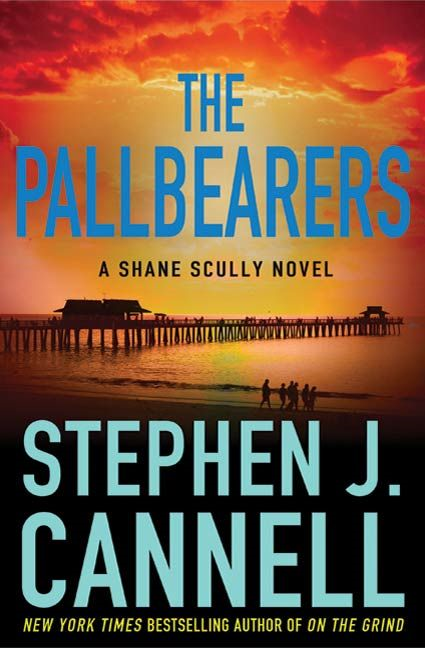 The Pallbearers By: Stephen J. Cannell