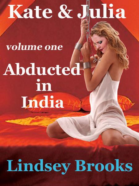 Kate & Julia: Abducted in India