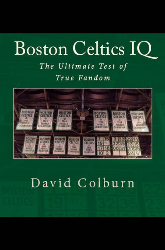 Boston Celtics IQ: The Ultimate Test of True Fandom