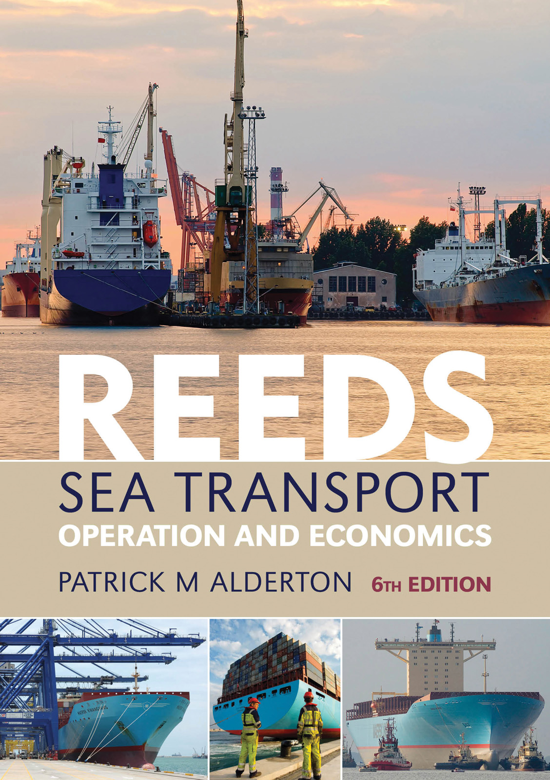 Reeds Sea Transport Operation and Economics