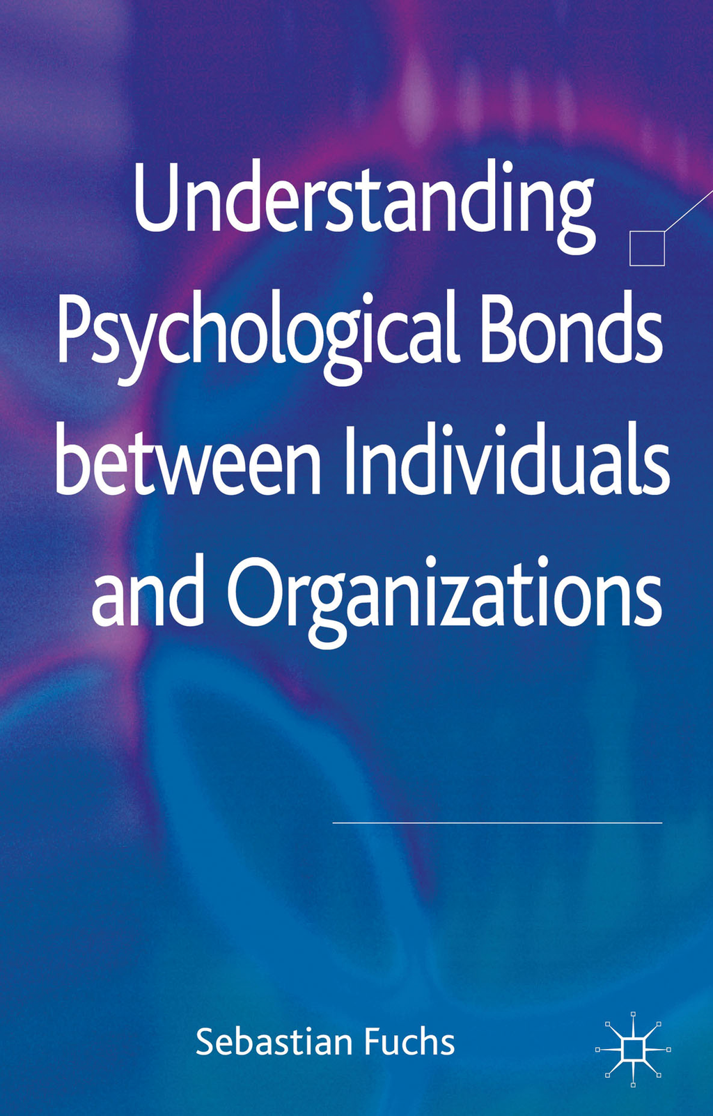 Understanding Psychological Bonds between Individuals and Organizations The Coalescence Model of Organizational Identification