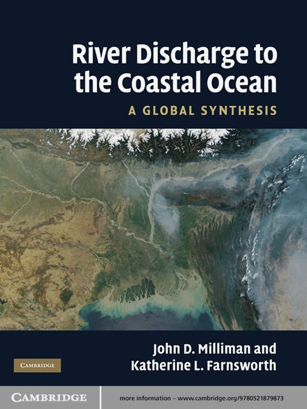 River Discharge to the Coastal Ocean A Global Synthesis