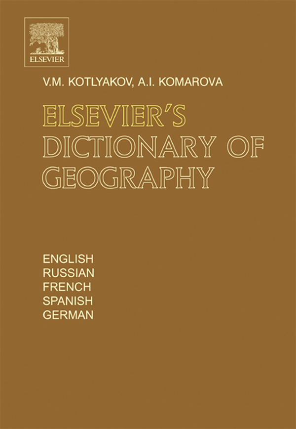Elsevier's Dictionary of Geography in English, Russian, French, Spanish and German