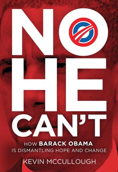 No He Can't By: Kevin McCullough
