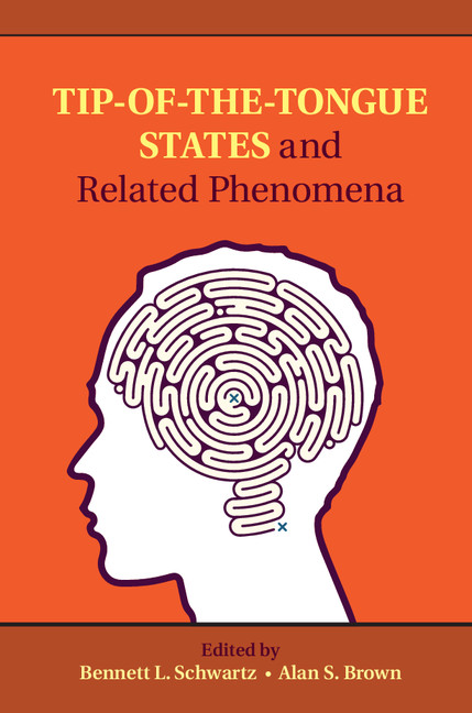 Tip-of-the-Tongue States and Related Phenomena